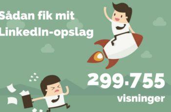 linkedin-opslag-300k-visninger